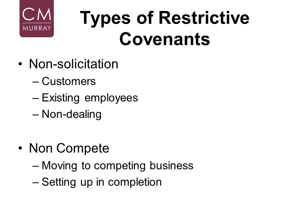 Types of Restrictive Covenants