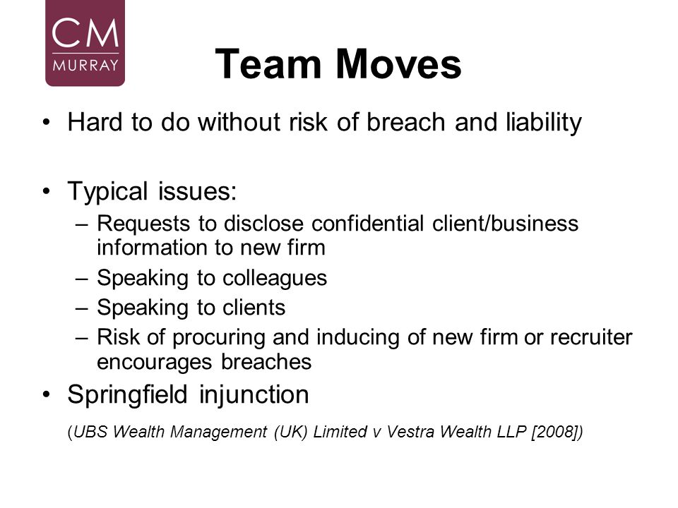 Team Moves Hard to do without risk of breach and liability