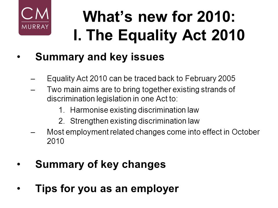 What's new for 2010: I. The Equality Act 2010