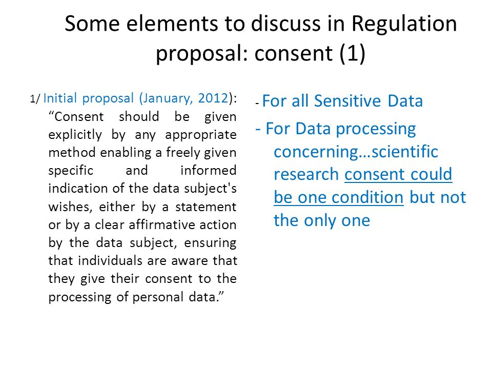 Some elements to discuss in Regulation proposal: consent (1)