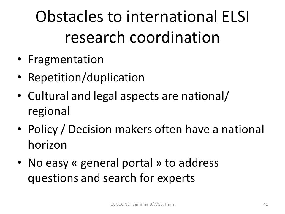 Obstacles to international ELSI research coordination