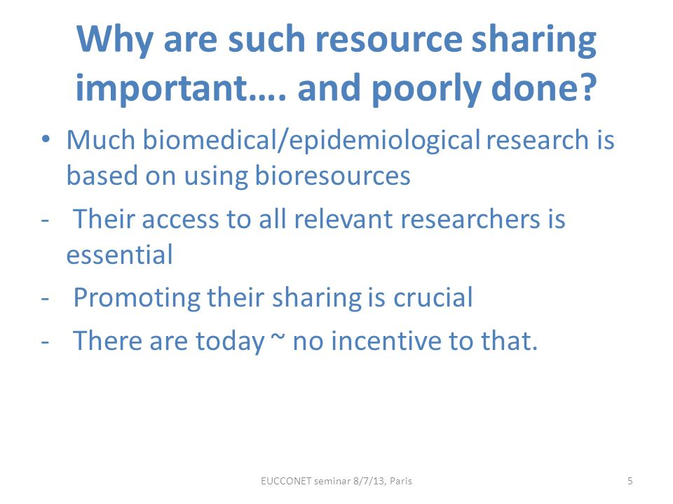 Why are such resource sharing important…. and poorly done