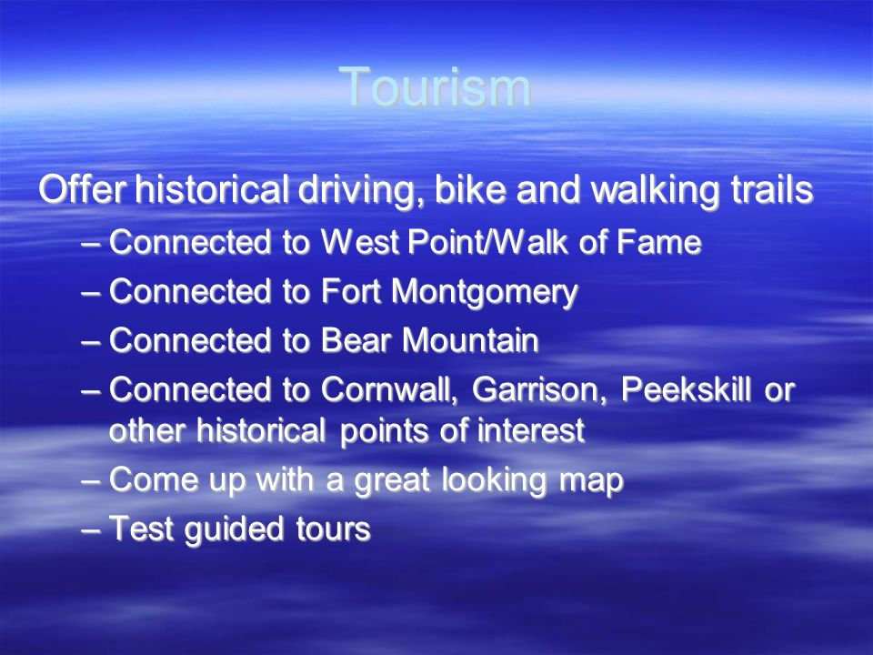 Tourism Offer historical driving, bike and walking trails