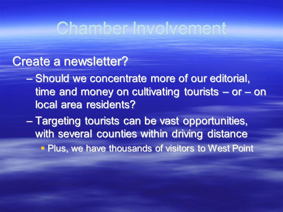 Chamber Involvement Create a newsletter