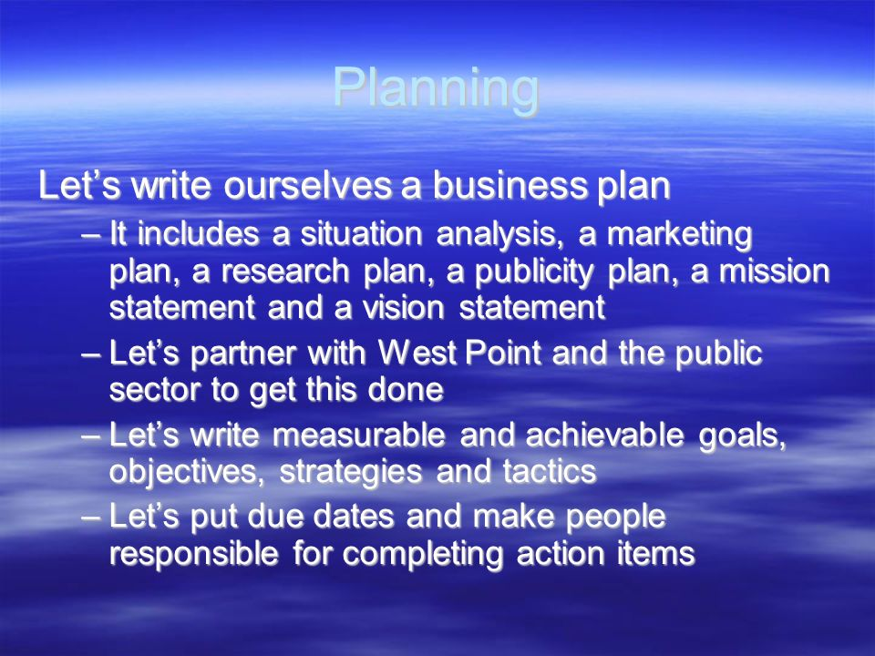 Planning Let's write ourselves a business plan