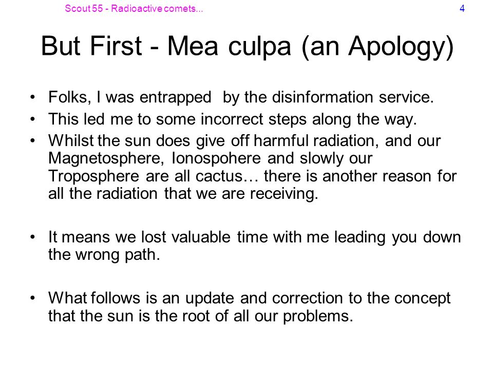 But First - Mea culpa (an Apology)