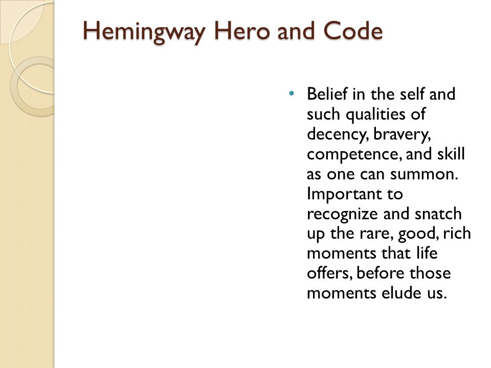 Hemingway Hero and Code