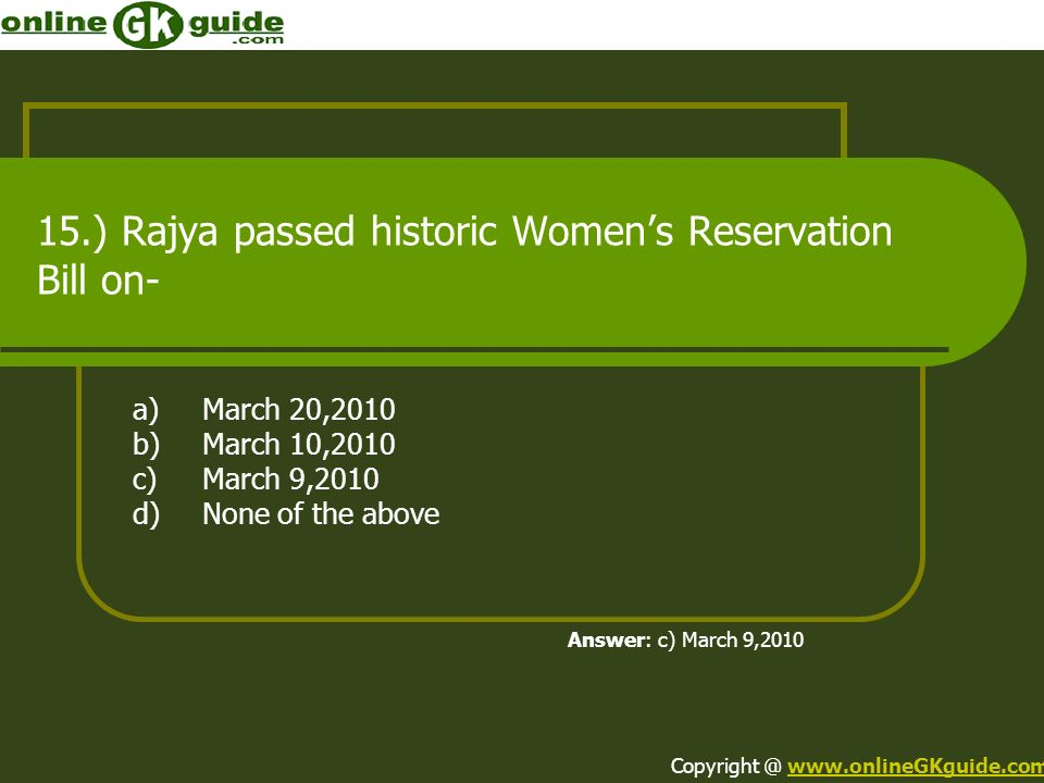 15.) Rajya passed historic Women's Reservation Bill on-
