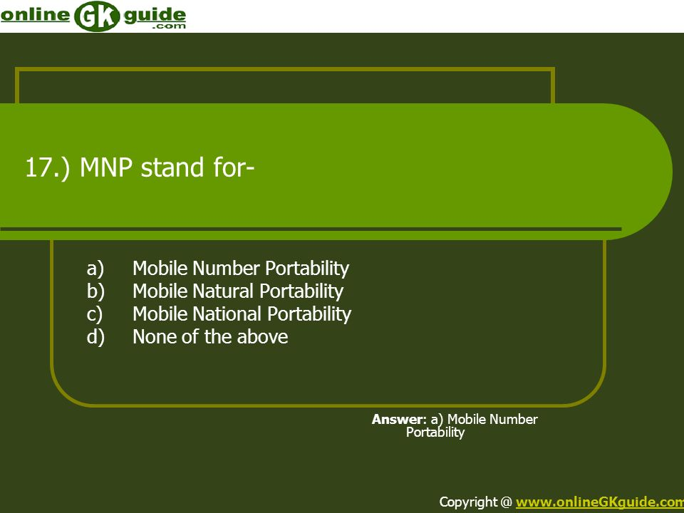 17.) MNP stand for- a) Mobile Number Portability