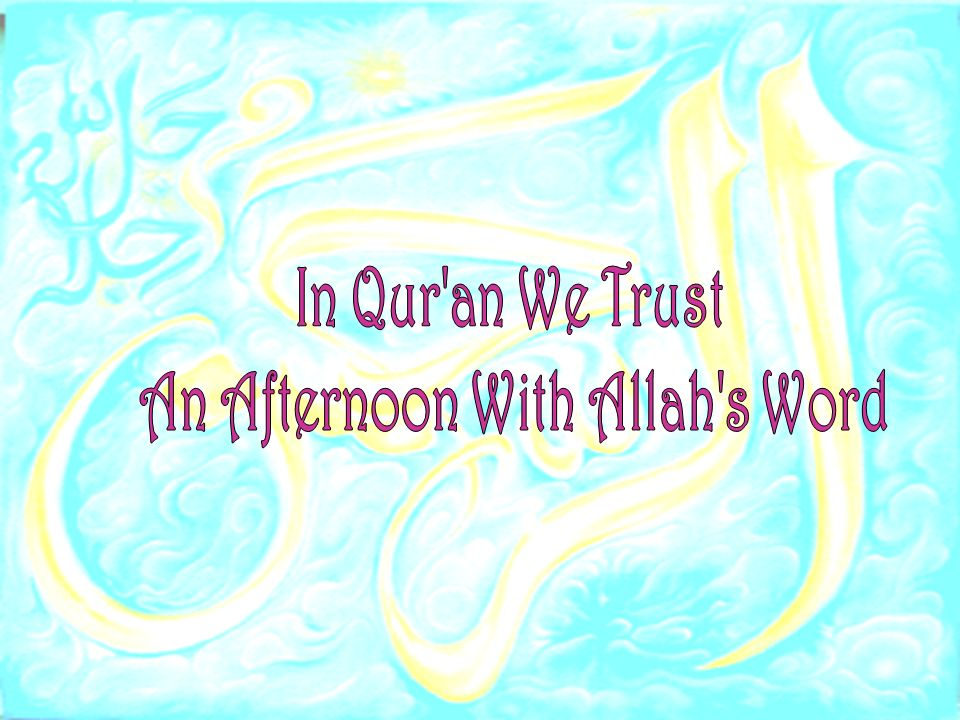 An Afternoon With Allah s Word