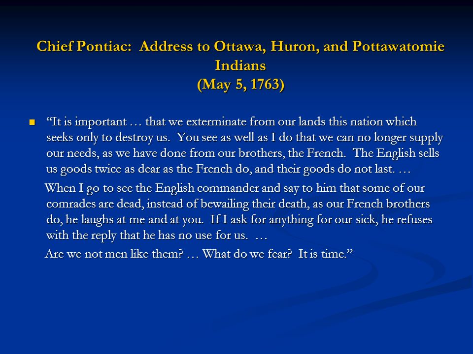 Chief Pontiac: Address to Ottawa, Huron, and Pottawatomie Indians (May 5, 1763)