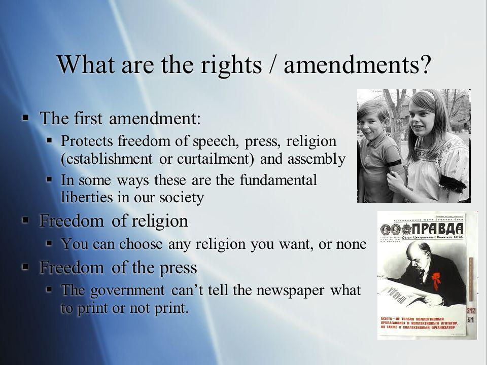What are the rights / amendments