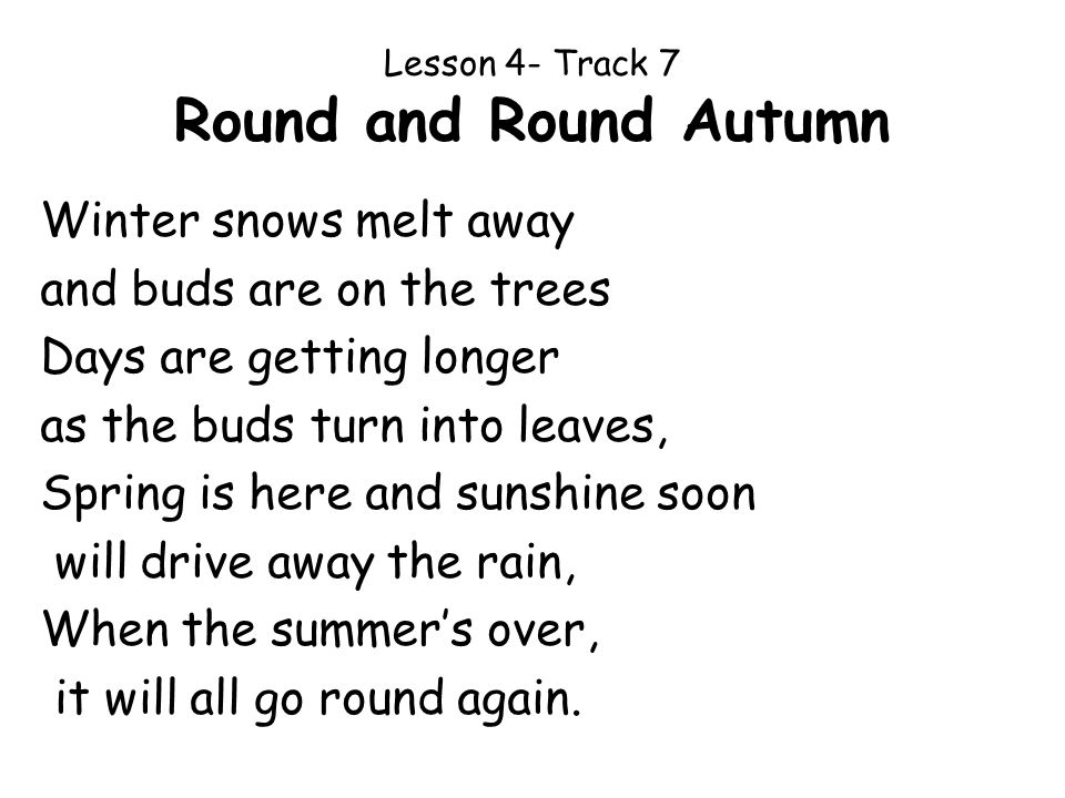 Lesson 4- Track 7 Round and Round Autumn