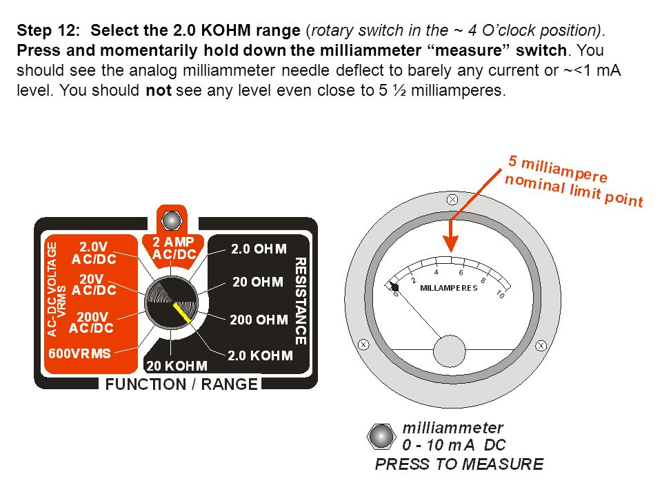Step 12: Select the 2.0 KOHM range (rotary switch in the ~ 4 O'clock position).