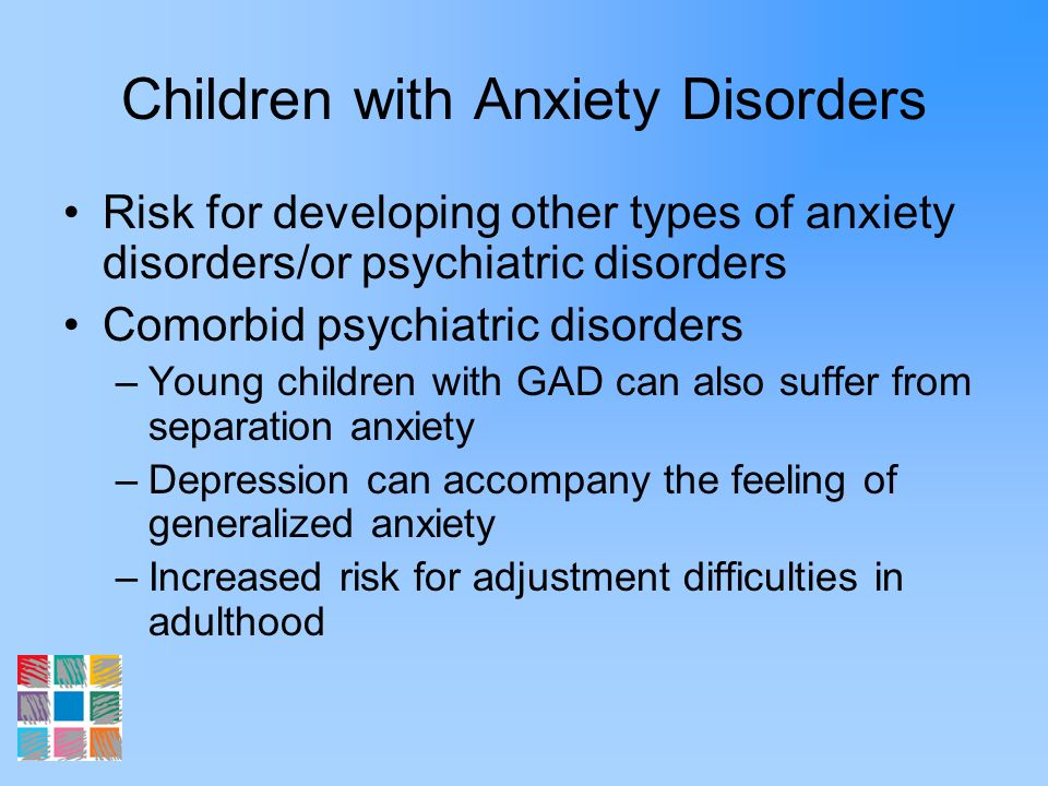 Children with Anxiety Disorders