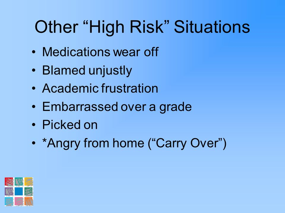 Other High Risk Situations