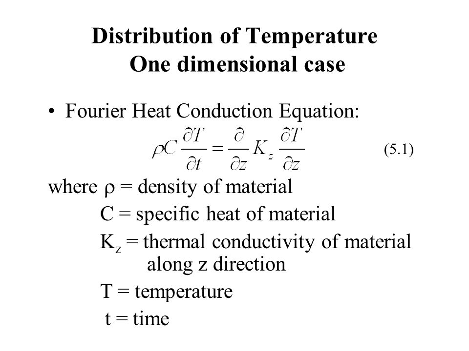 Distribution of Temperature One dimensional case