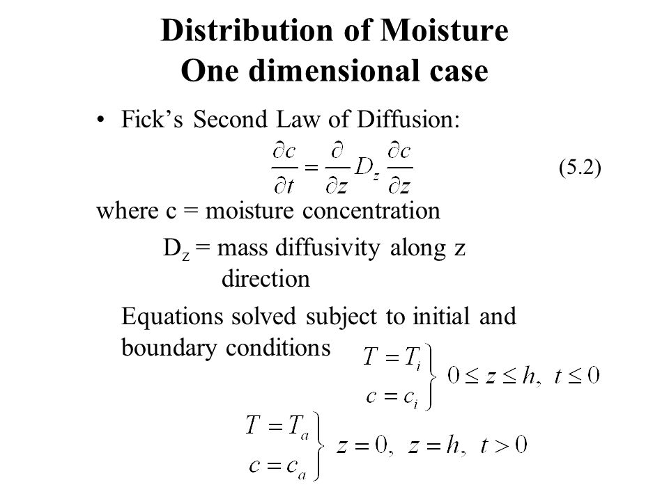 Distribution of Moisture One dimensional case