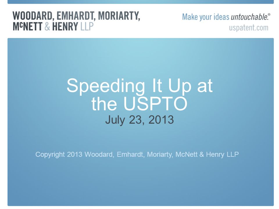 Speeding It Up at the USPTO