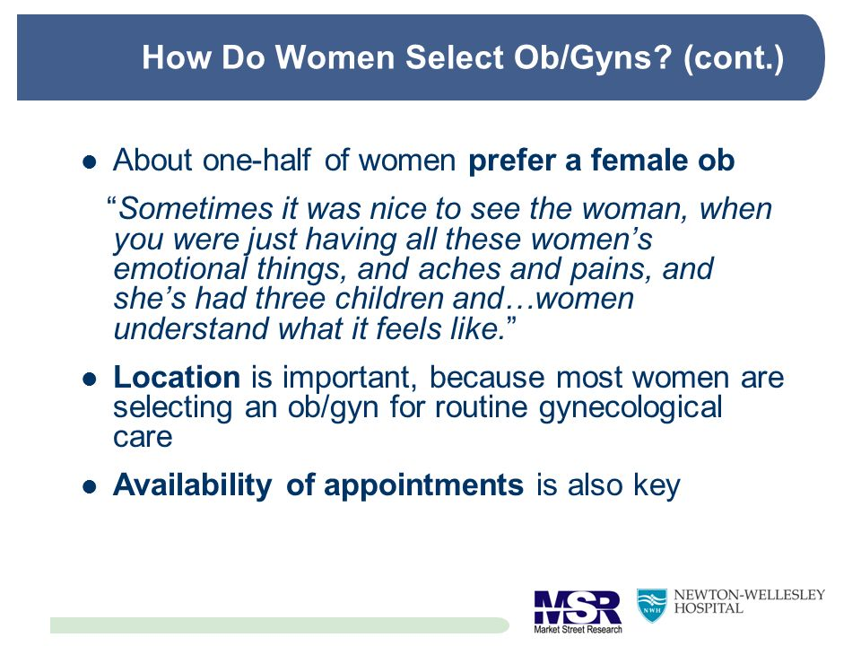 How Do Women Select Ob/Gyns (cont.)