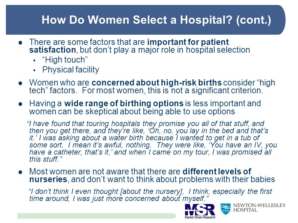 How Do Women Select a Hospital (cont.)