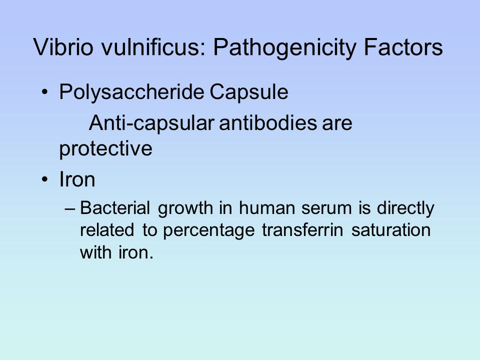 Vibrio vulnificus: Pathogenicity Factors
