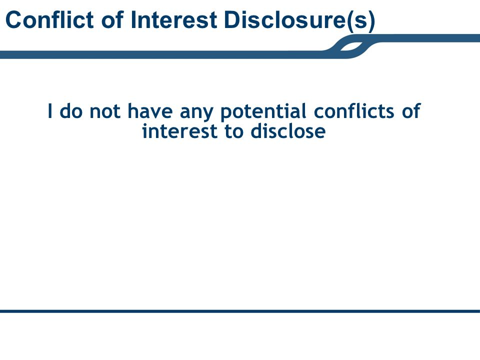Conflict of Interest Disclosure(s)