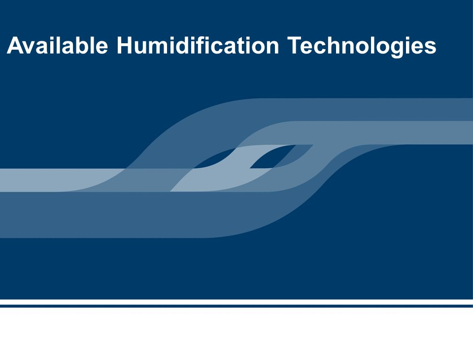 Available Humidification Technologies