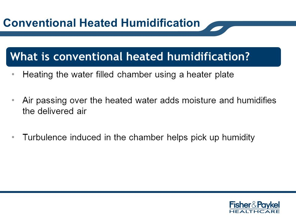 Conventional Heated Humidification
