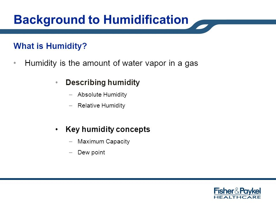 Background to Humidification