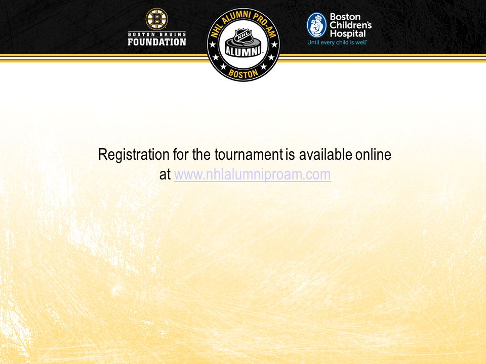 Registration for the tournament is available online at www