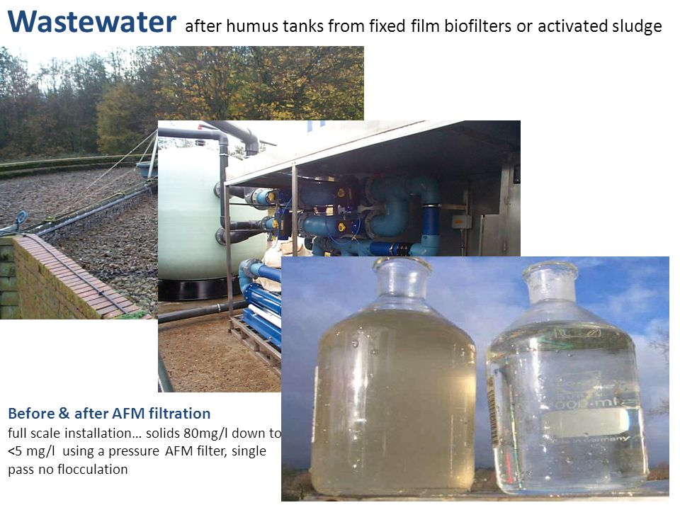 Wastewater after humus tanks from fixed film biofilters or activated sludge