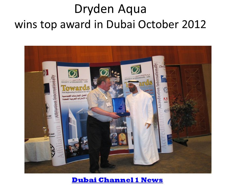 Dryden Aqua wins top award in Dubai October 2012