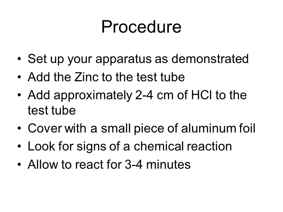 Procedure Set up your apparatus as demonstrated