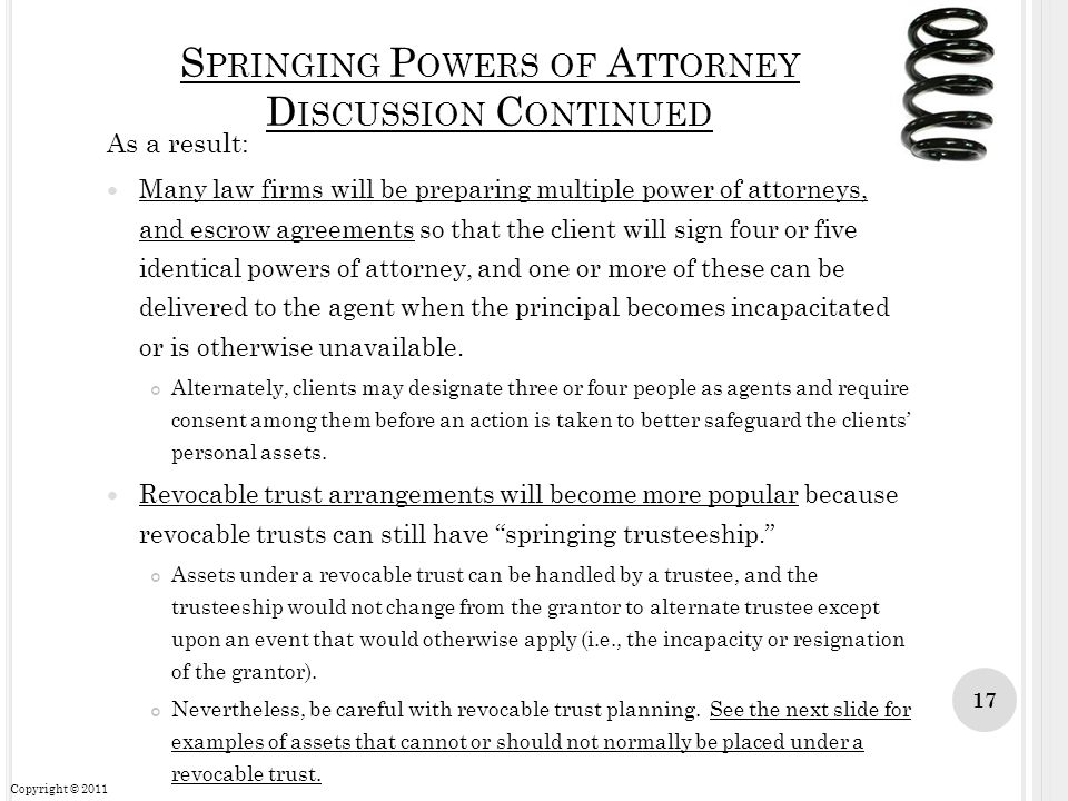 Springing Powers of Attorney Discussion Continued