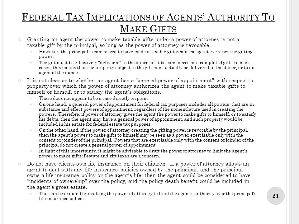 Federal Tax Implications of Agents' Authority To Make Gifts