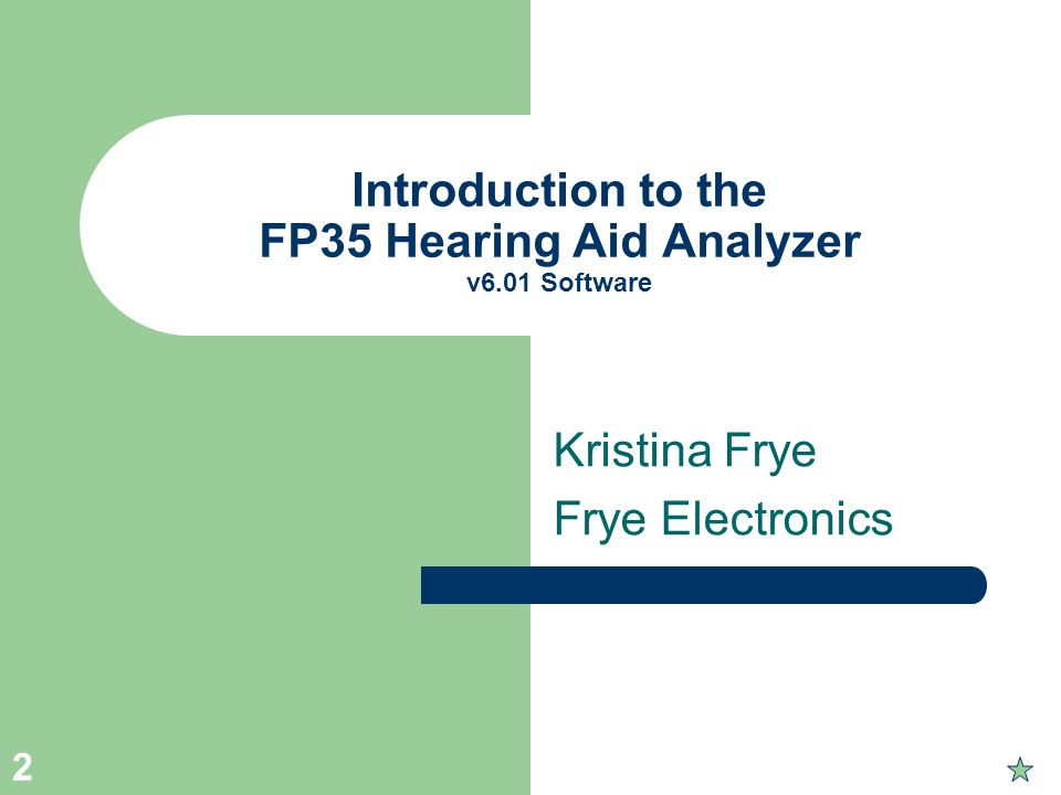 Introduction to the FP35 Hearing Aid Analyzer v6.01 Software