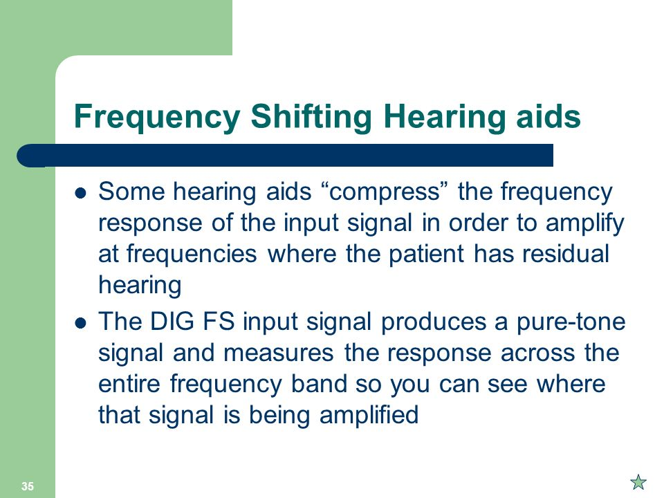 Frequency Shifting Hearing aids