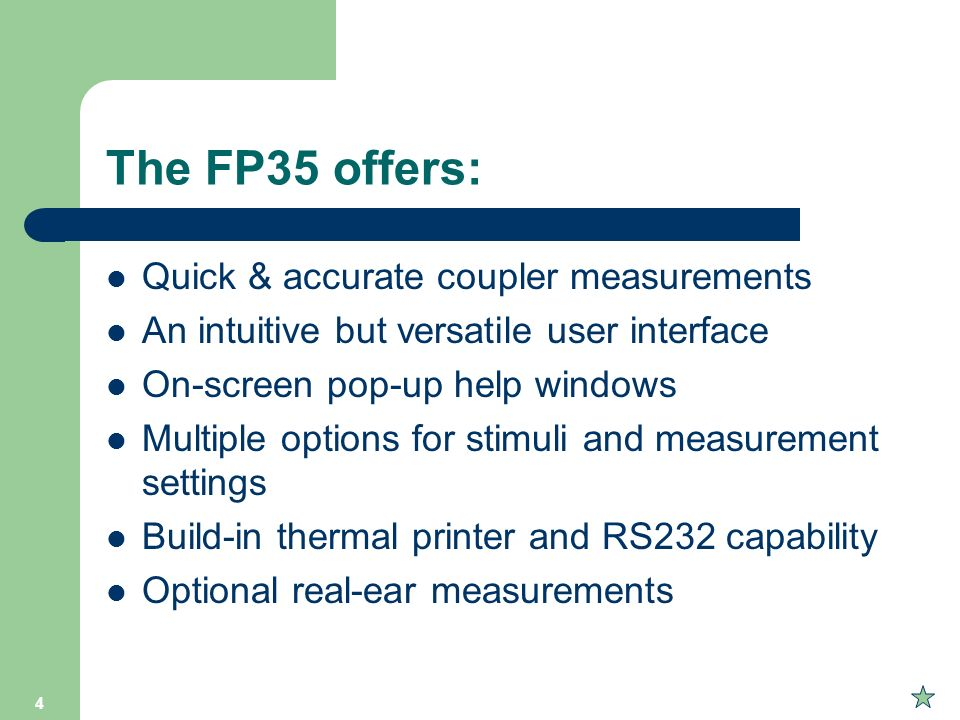 The FP35 offers: Quick & accurate coupler measurements