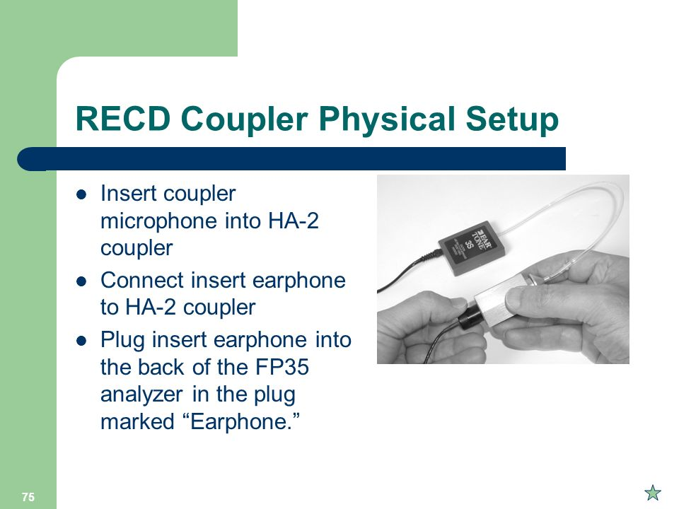 RECD Coupler Physical Setup
