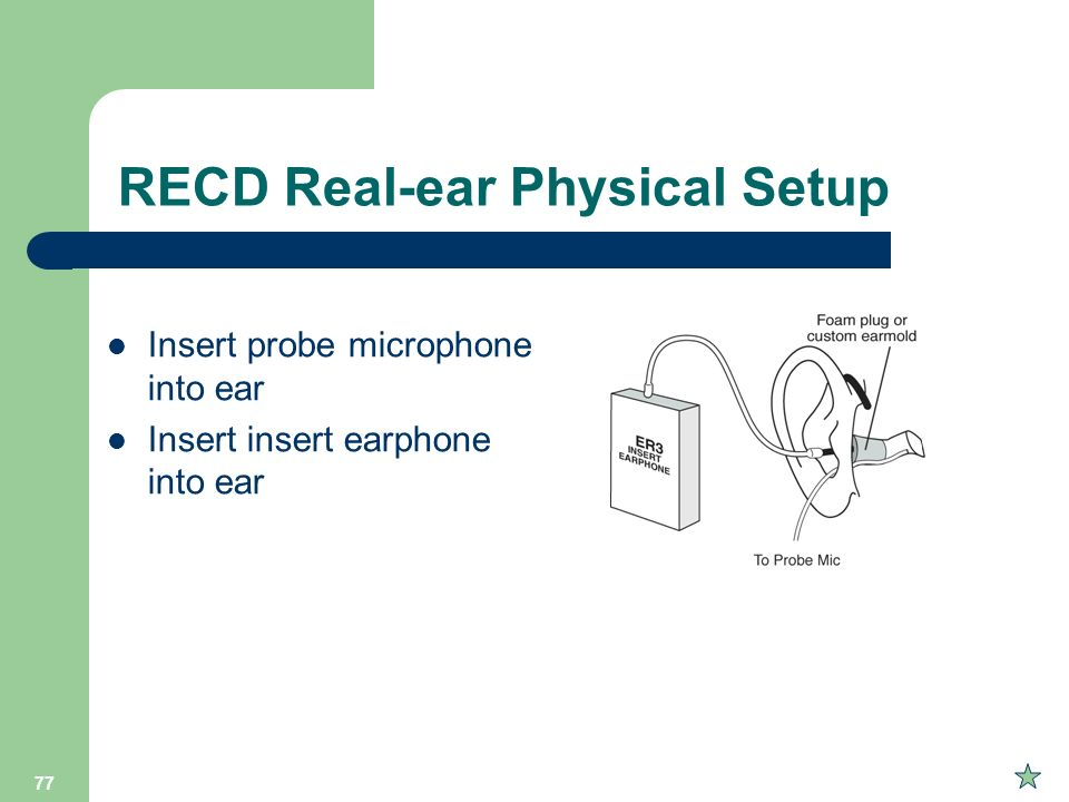 RECD Real-ear Physical Setup