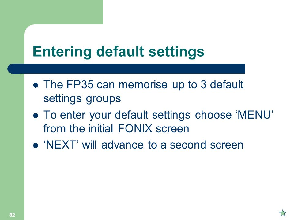 Entering default settings
