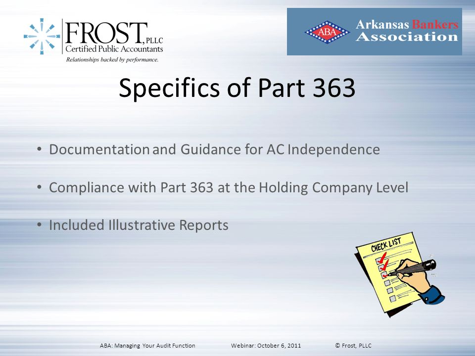Specifics of Part 363 Documentation and Guidance for AC Independence