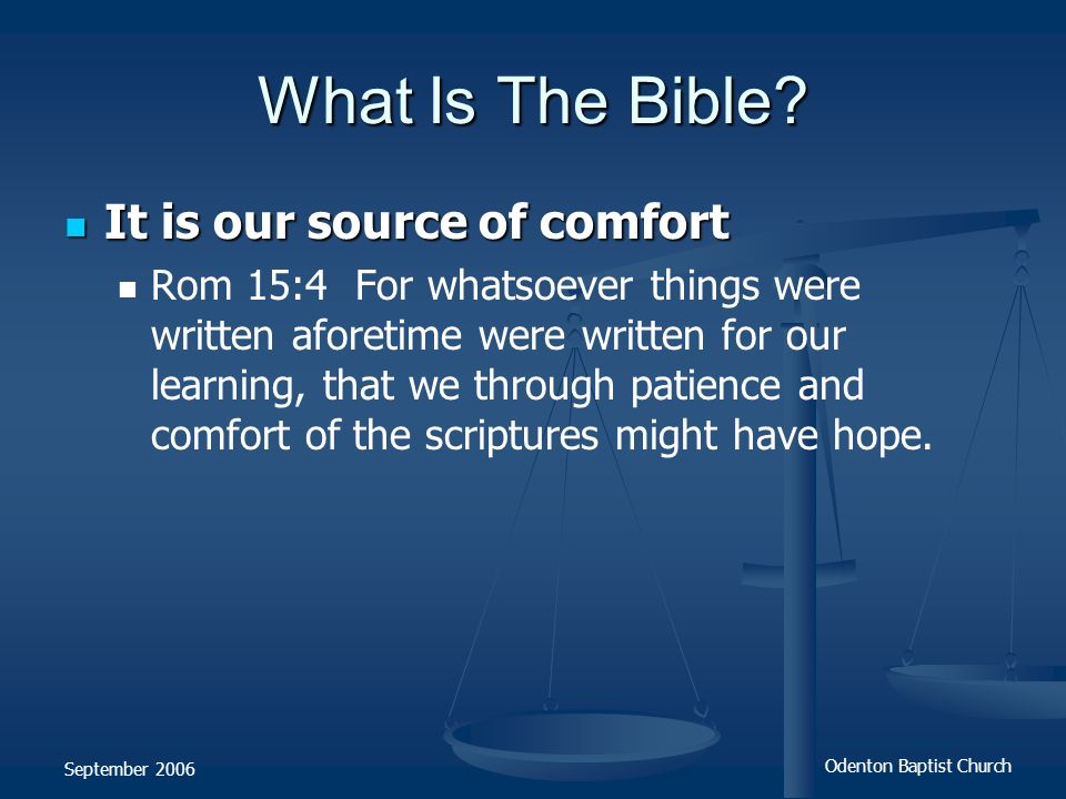 What Is The Bible It is our source of comfort
