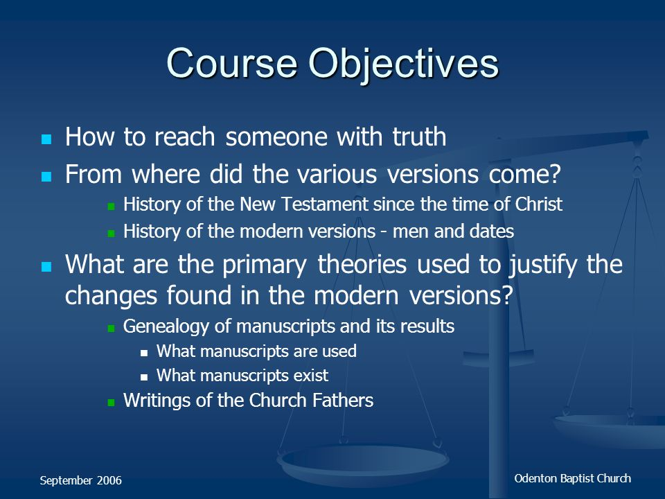 Course Objectives How to reach someone with truth