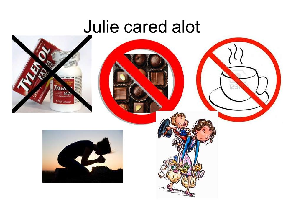 Julie cared alot