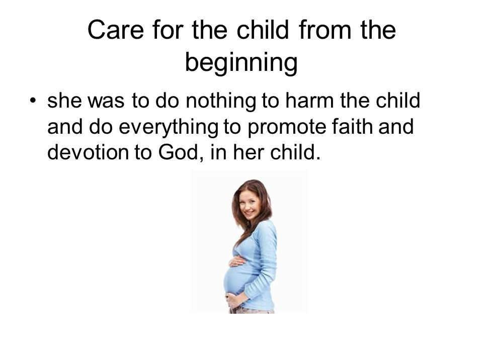 Care for the child from the beginning