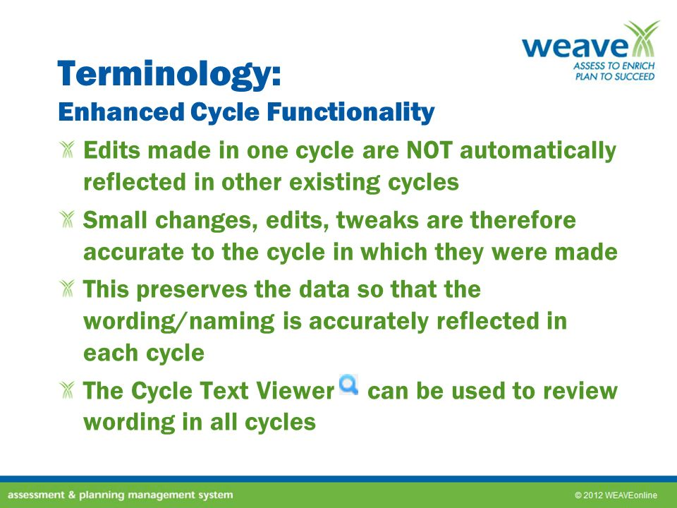 Terminology: Enhanced Cycle Functionality