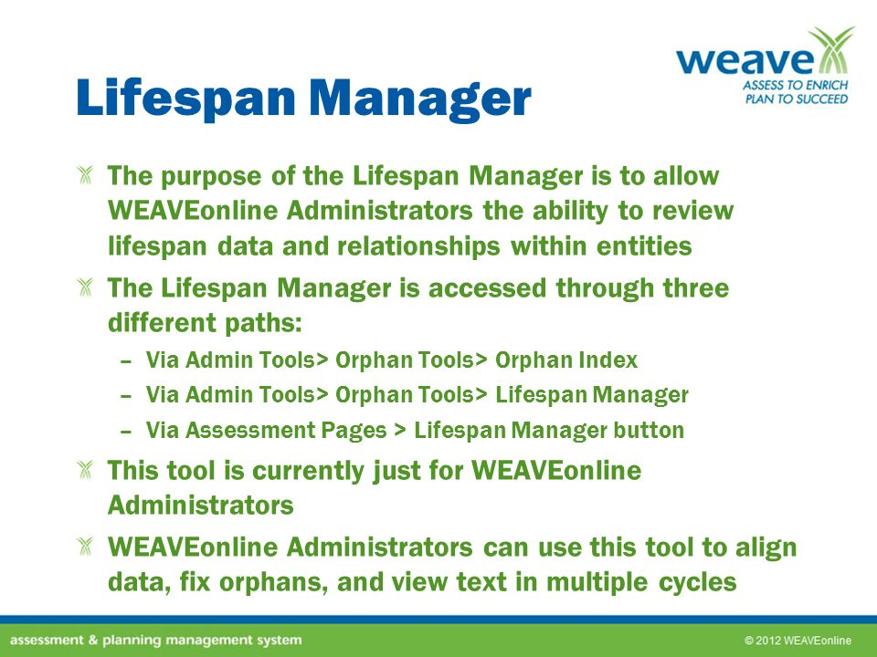 Lifespan Manager
