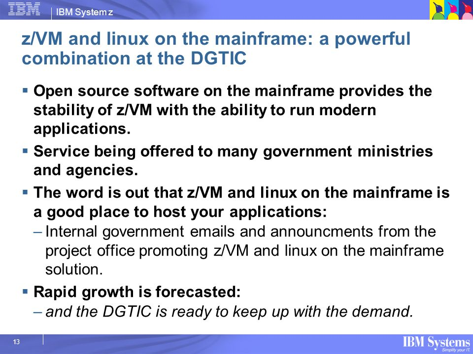 z/VM and linux on the mainframe: a powerful combination at the DGTIC